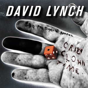 "David Lynch's ""Crazy Clown Time"""
