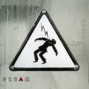 "David Lynch's ""The Big Dream"""